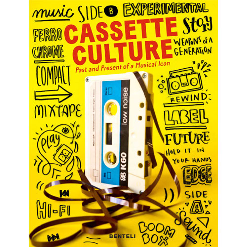 Cassette Cultures: The Past and Present of a Musical Icon Hardcover