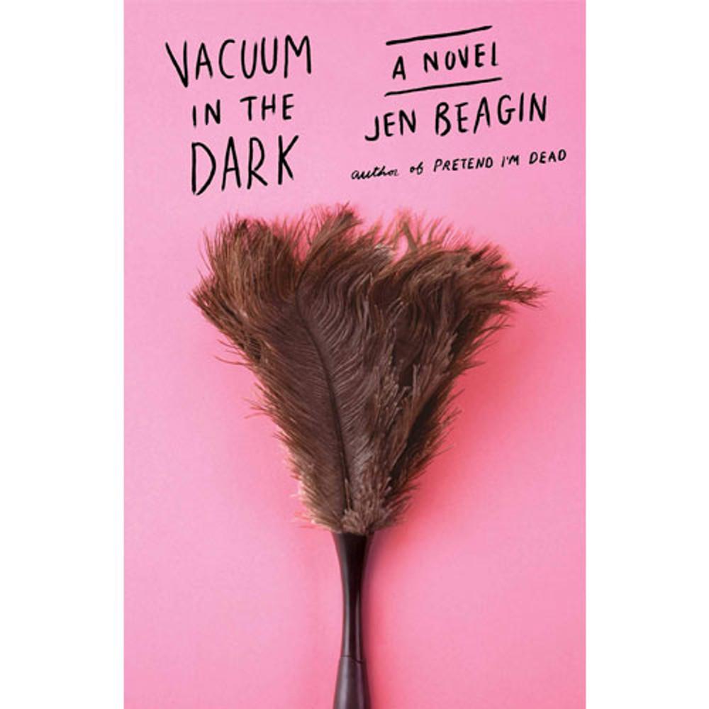 Vacuum in the Dark: A Novel
