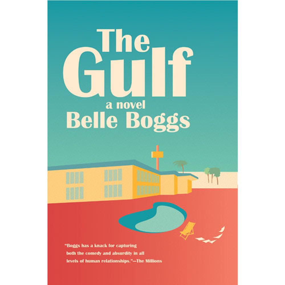 The Gulf: A Novel Paperback
