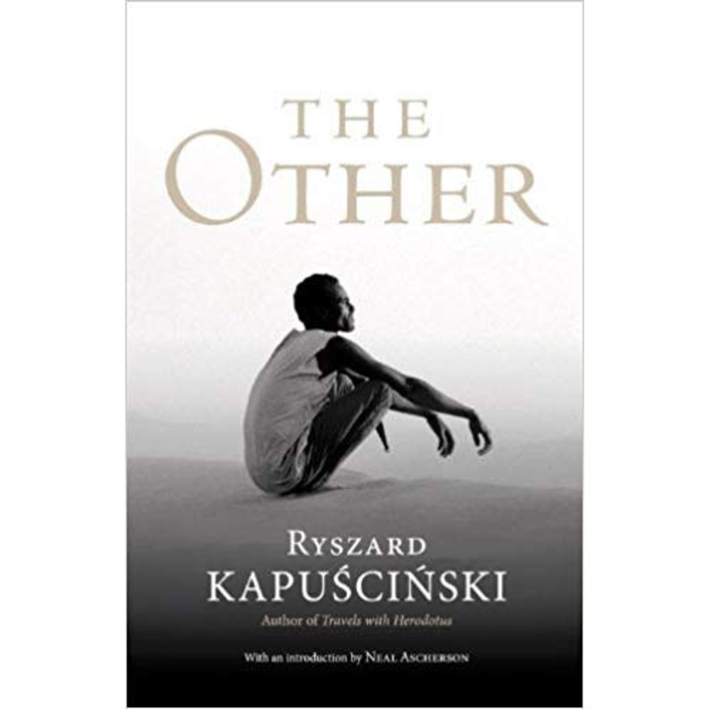 The Other by Ryszard Kapuscinski