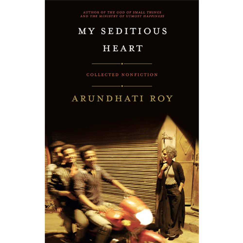 My Seditious Heart: Collected Nonfiction