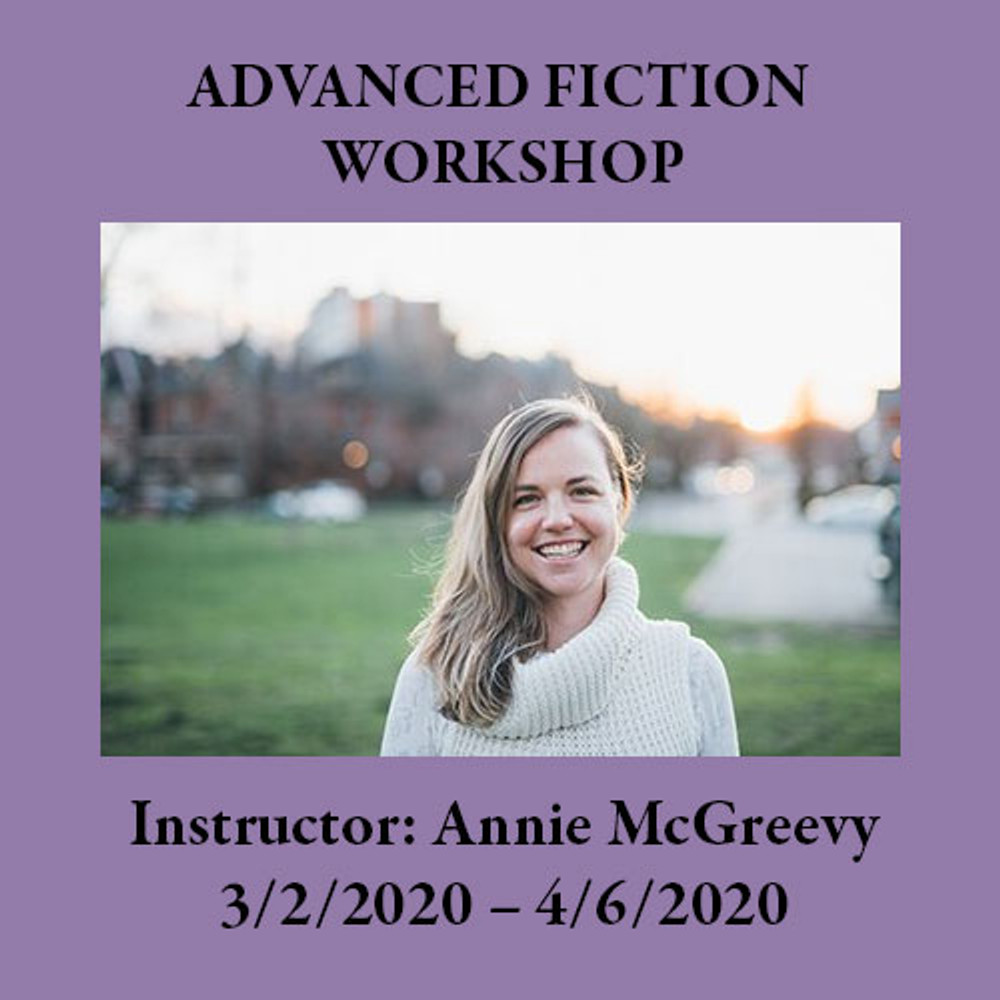 Writing Workshops at Two Dollar Radio Headquarters Columbus Ohio: Advanced Fiction with Annie McGreevy