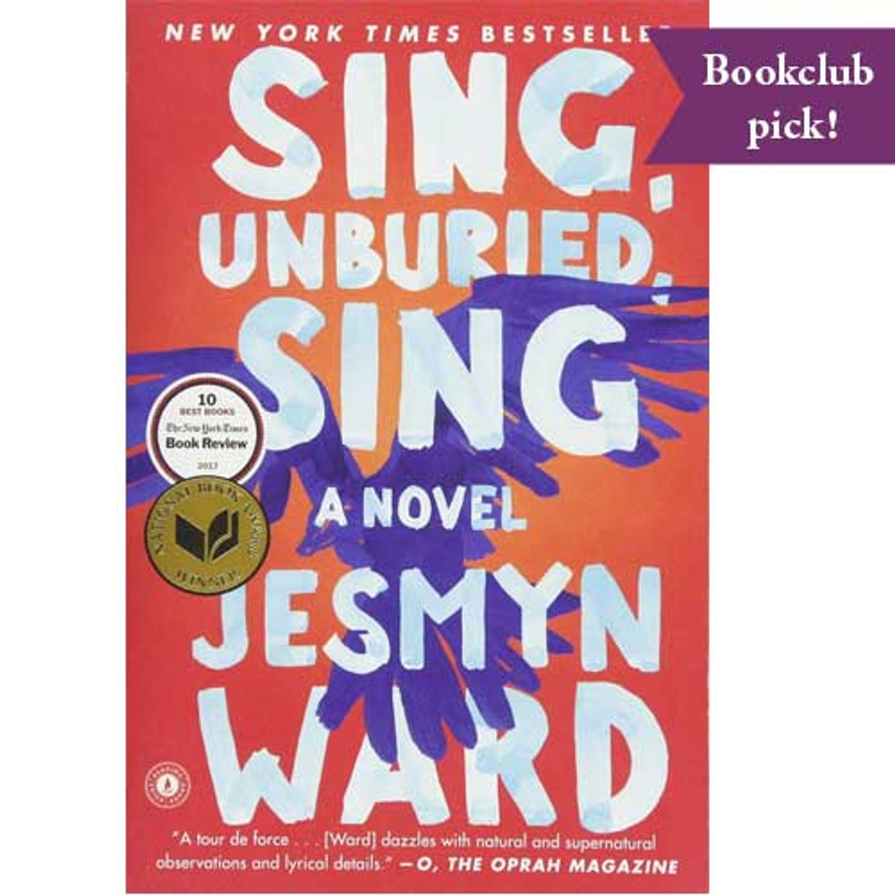 Sing, Unburied, Sing: A Novel Paperback