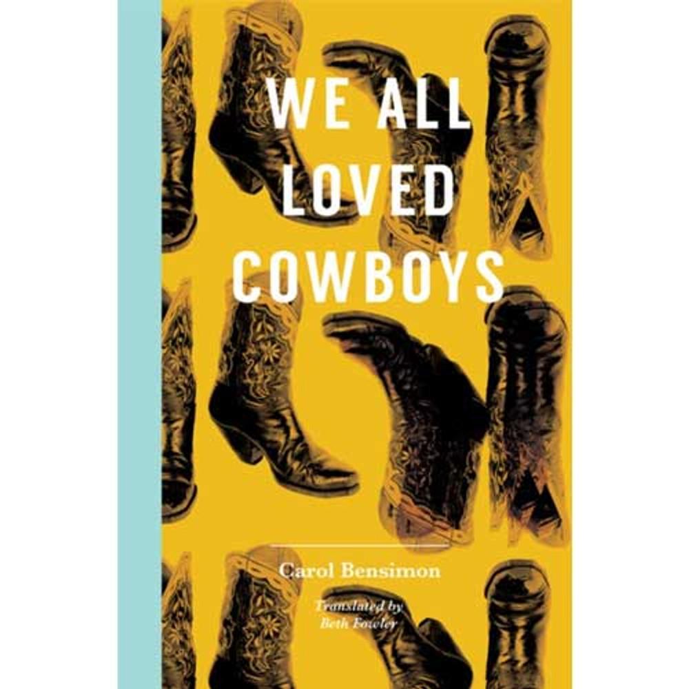 We All Loved Cowboys Paperback