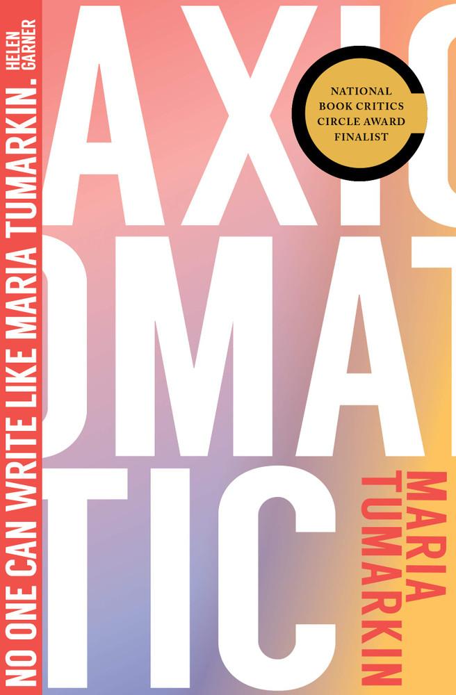 Axiomatic Paperback by Maria Tumarkin (Author)