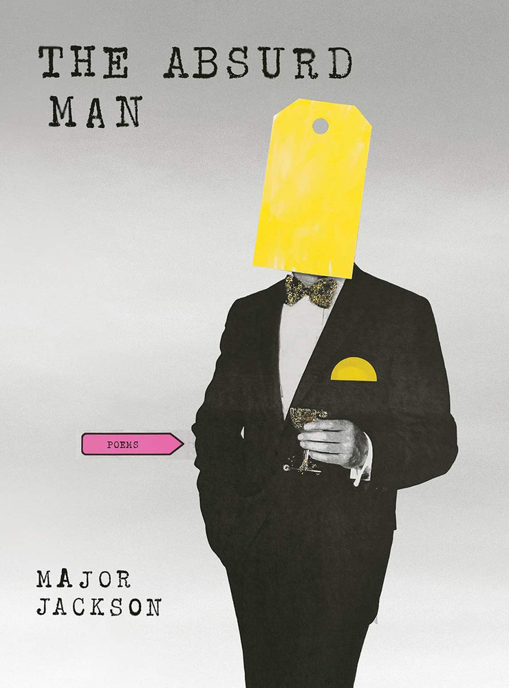 The Absurd Man: Poems Hardcover by Major Jackson  (Author)