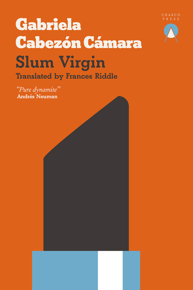Slum Virgin Paperback  by Gabriela Cabezón Cámara (Author), Frances Riddle (Translator)