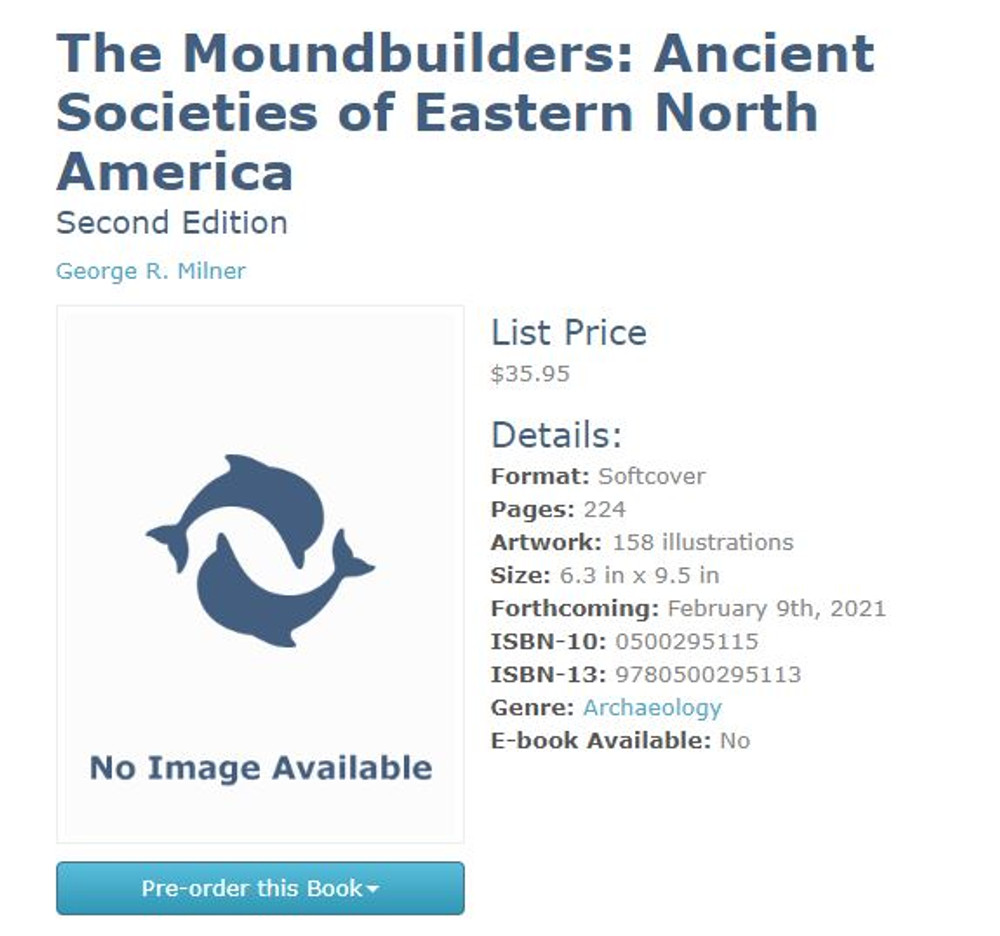 The Moundbuilders: Ancient Societies of Eastern North America: Second Edition 2nd Edition by George R. Milner  (Author)