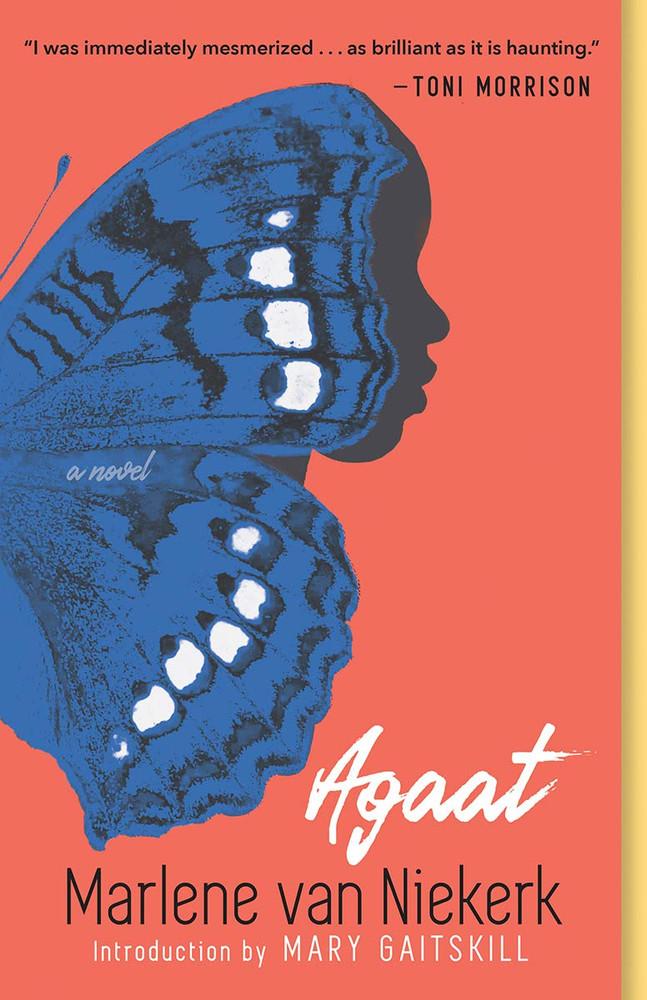 Agaat by Marlene Van Niekerk  (Author), Michiel Heyns (Translator), Mary Gaitskill (Introduction)
