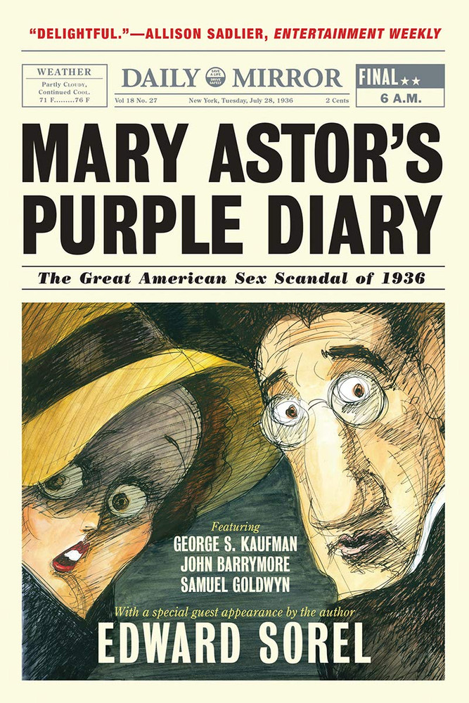 Mary Astor's Purple Diary: The Great American Sex Scandal of 1936 Paperback  by Edward Sorel  (Author)