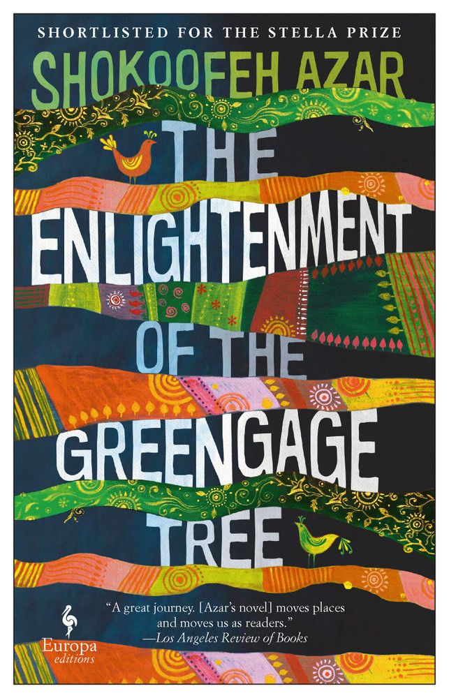 The Enlightenment of the Greengage Tree by Shokoofeh Azar  (Author)