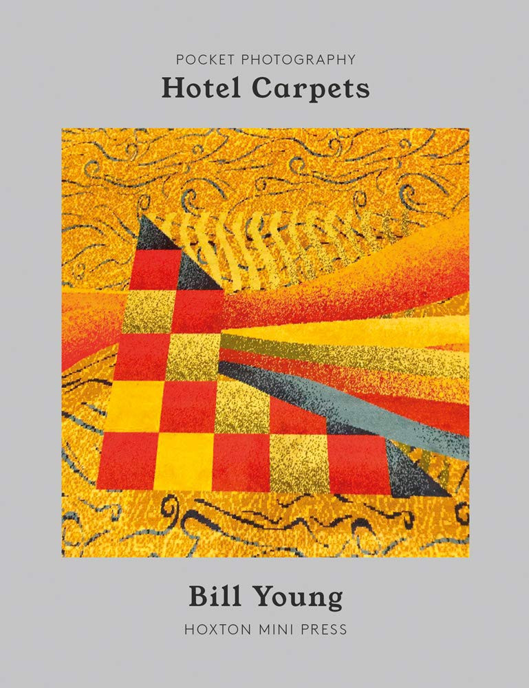Hotel Carpets Hardcover – August 8, 2020 by Bill Young  (Author)