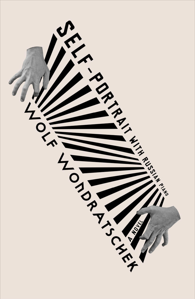 Self-Portrait with Russian Piano: A Novel Hardcover – September 8, 2020 by Wolf Wondratschek (Author), Marshall Yarbrough (Translator)