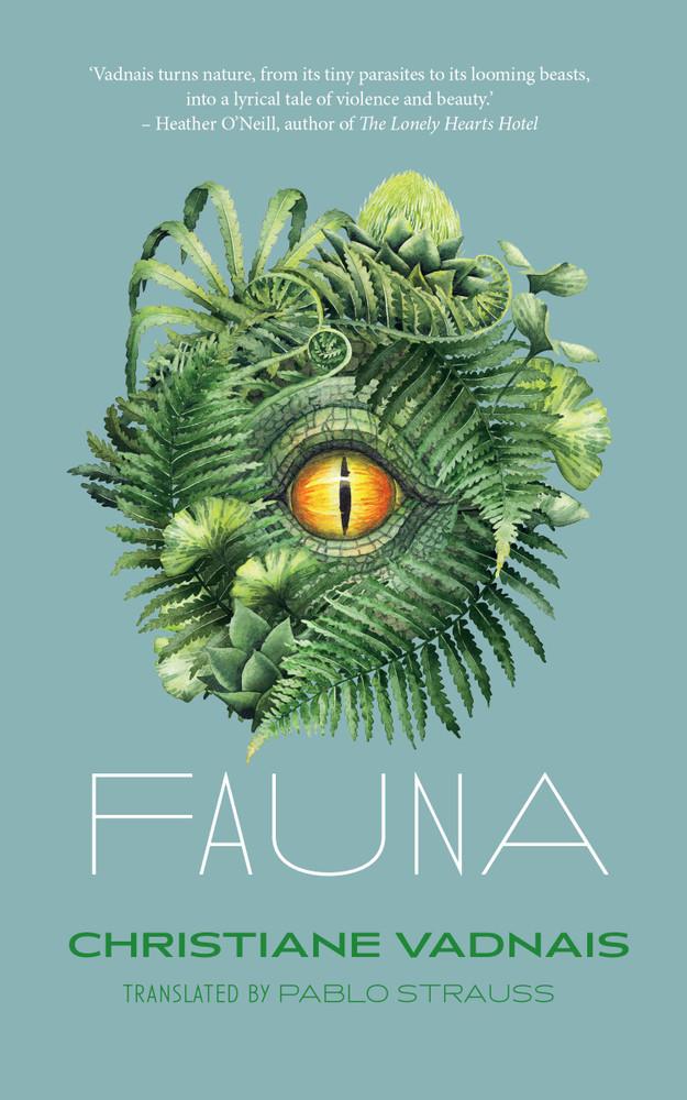 Fauna Paperback – September 22, 2020 by Christiane Vadnais (Author), Pablo Strauss (Translator)