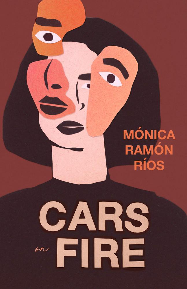 Cars on Fire Paperback – April 14, 2020 by Mónica Ramón Ríos  (Author), Robin Myers (Translator)