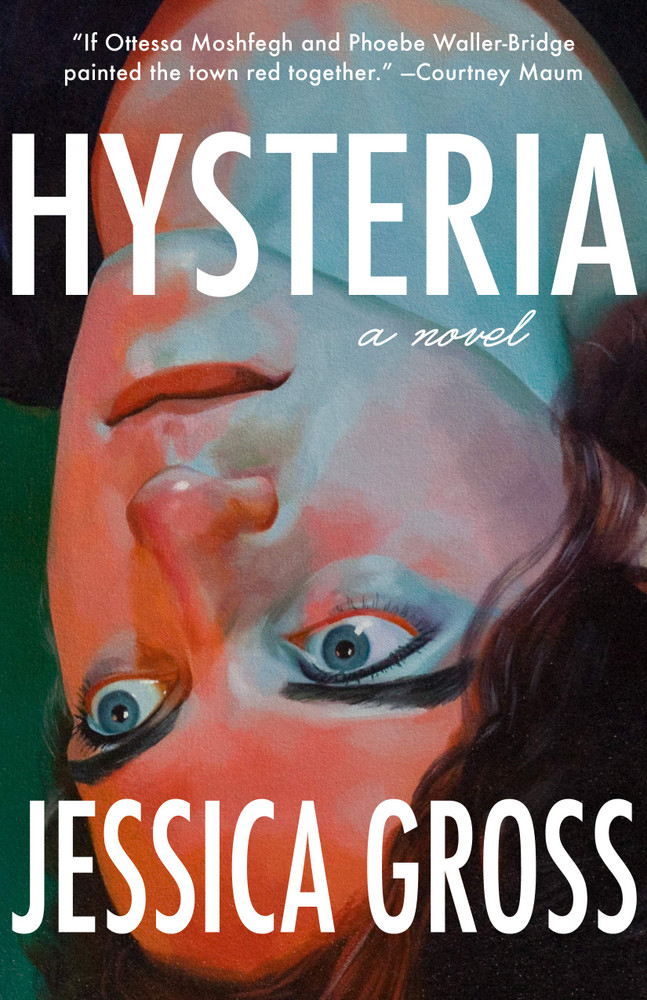 Hysteria Paperback – August 18, 2020 by Jessica Gross (Author)