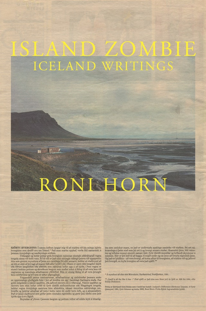 Island Zombie: Iceland Writings Hardcover – December 1, 2020 by Roni Horn  (Author)