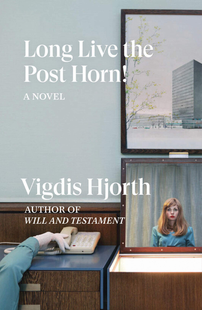 Long Live the Post Horn! Paperback – September 15, 2020 by Vigdis Hjorth  (Author), Charlotte Barslund (Translator)