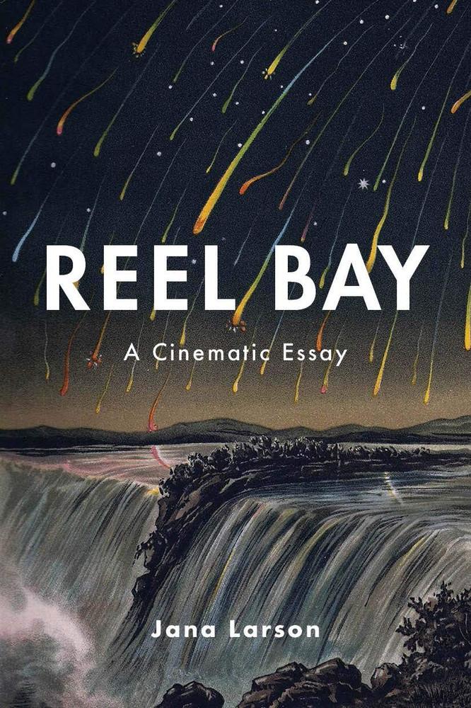 Reel Bay: A Cinematic Essay Paperback – January 19, 2021 by Jana Larson (Author)