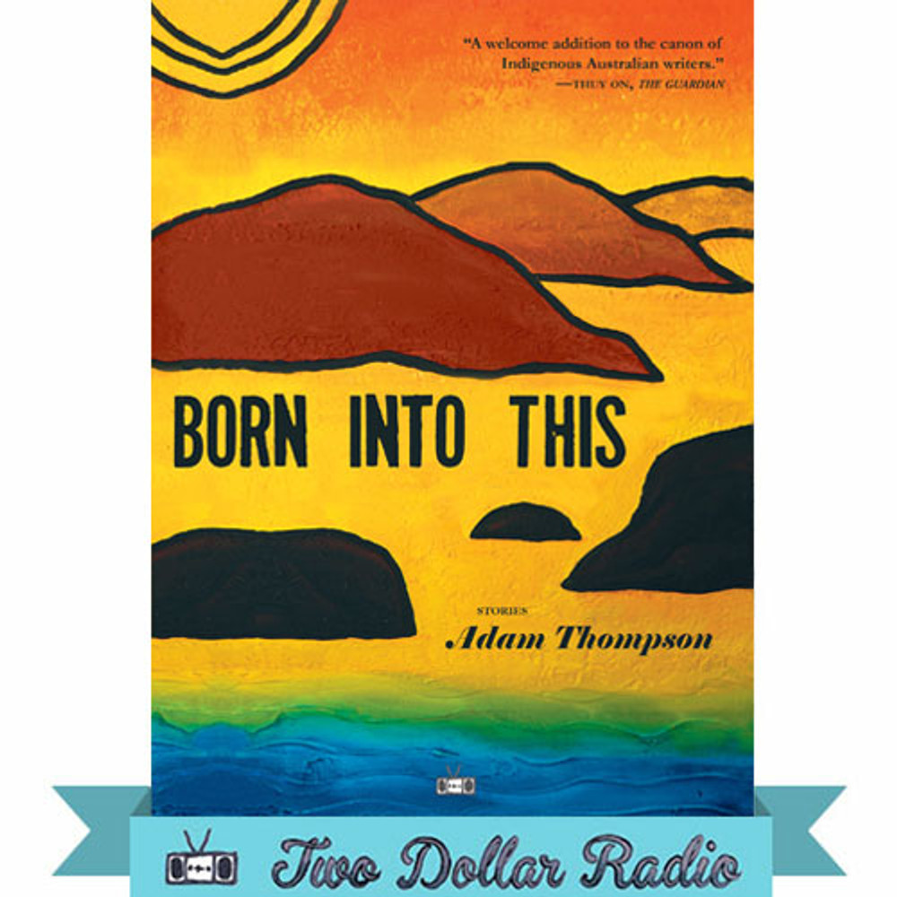 Born into This by Adam Thompson