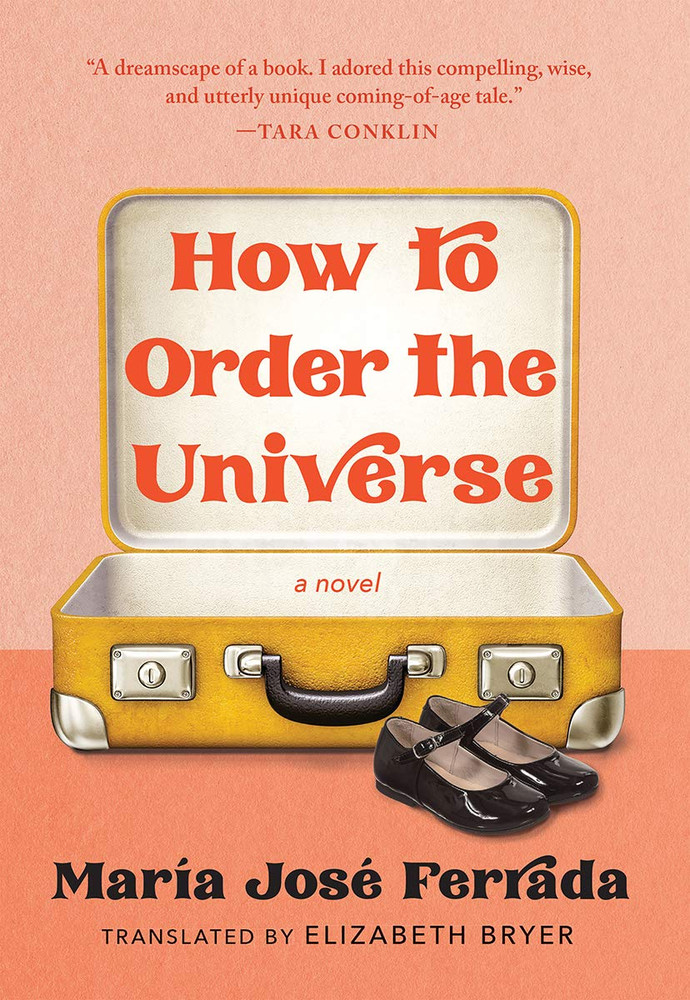 How to Order the Universe Hardcover – February 16, 2021 by María José Ferrada (Author), Elizabeth Bryer (Translator)