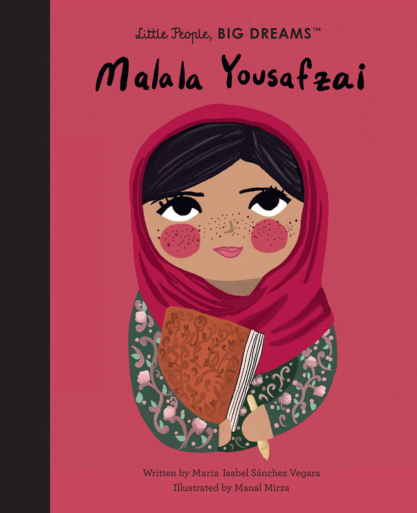 Malala Yousafzai (Little People, BIG DREAMS, 57) Hardcover – Illustrated, March 16, 2021 by Maria Isabel Sanchez Vegara  (Author), Manal Mirza (Illustrator)