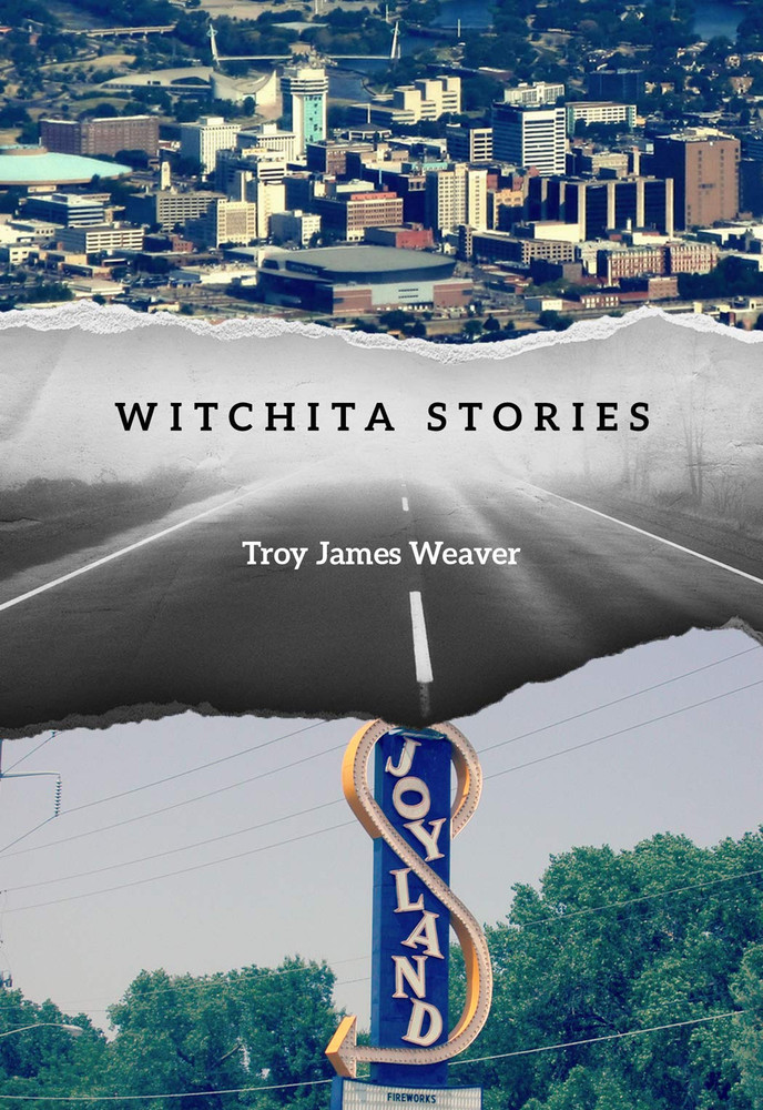 Witchita Stories Paperback – April 7, 2015 by Troy James Weaver  (Author)