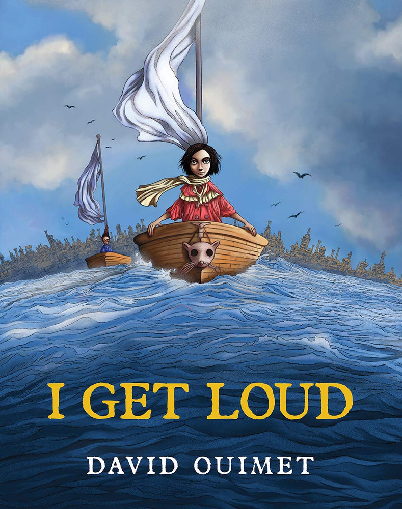 I Get Loud Hardcover – July 6, 2021 by David Ouimet  (Author)