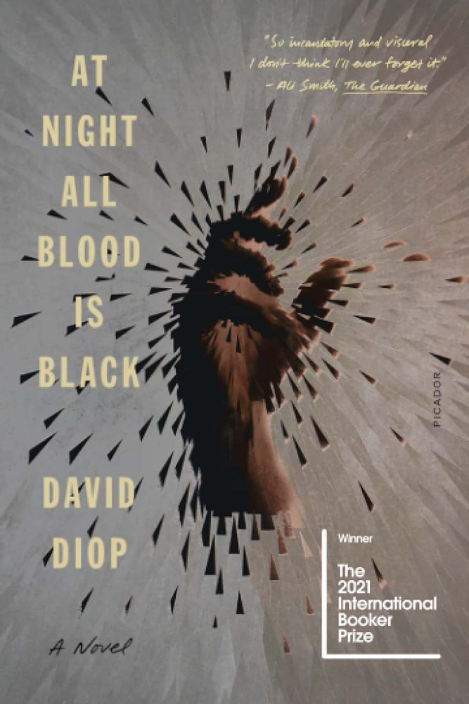 At Night All Blood Is Black Paperback – August 17, 2021 by David Diop  (Author)
