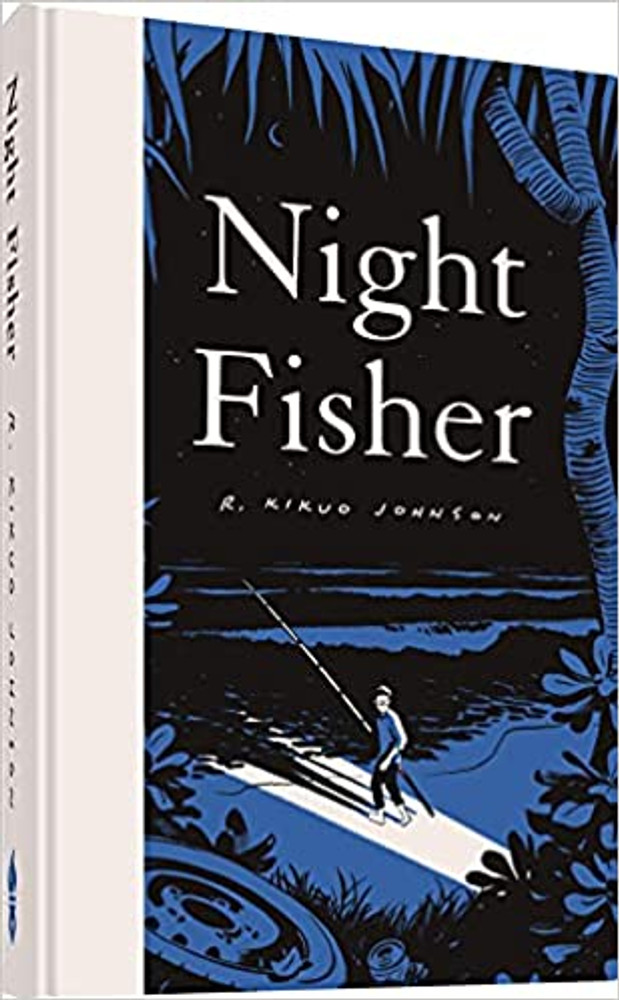 Night Fisher Hardcover – October 5, 2021 by R. Kikuo Johnson  (Author)