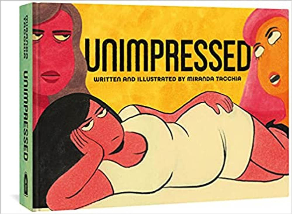 Unimpressed Hardcover – October 19, 2021 by Miranda Tacchia  (Author)