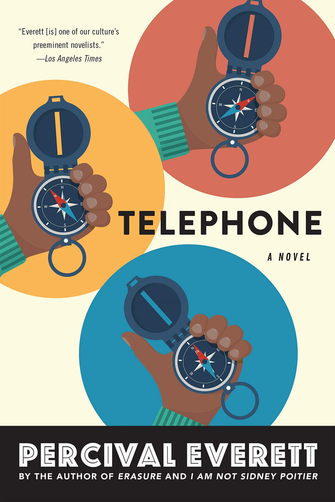 Telephone: A Novel Paperback – May 5, 2020 by Percival Everett  (Author)