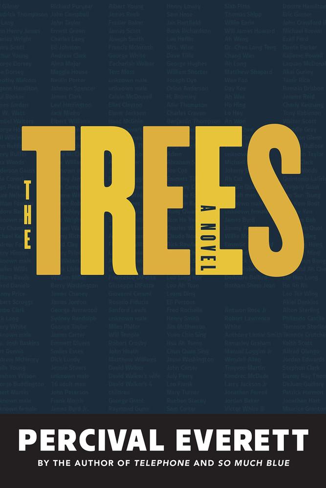 The Trees: A Novel Paperback – September 21, 2021 by Percival Everett  (Author)