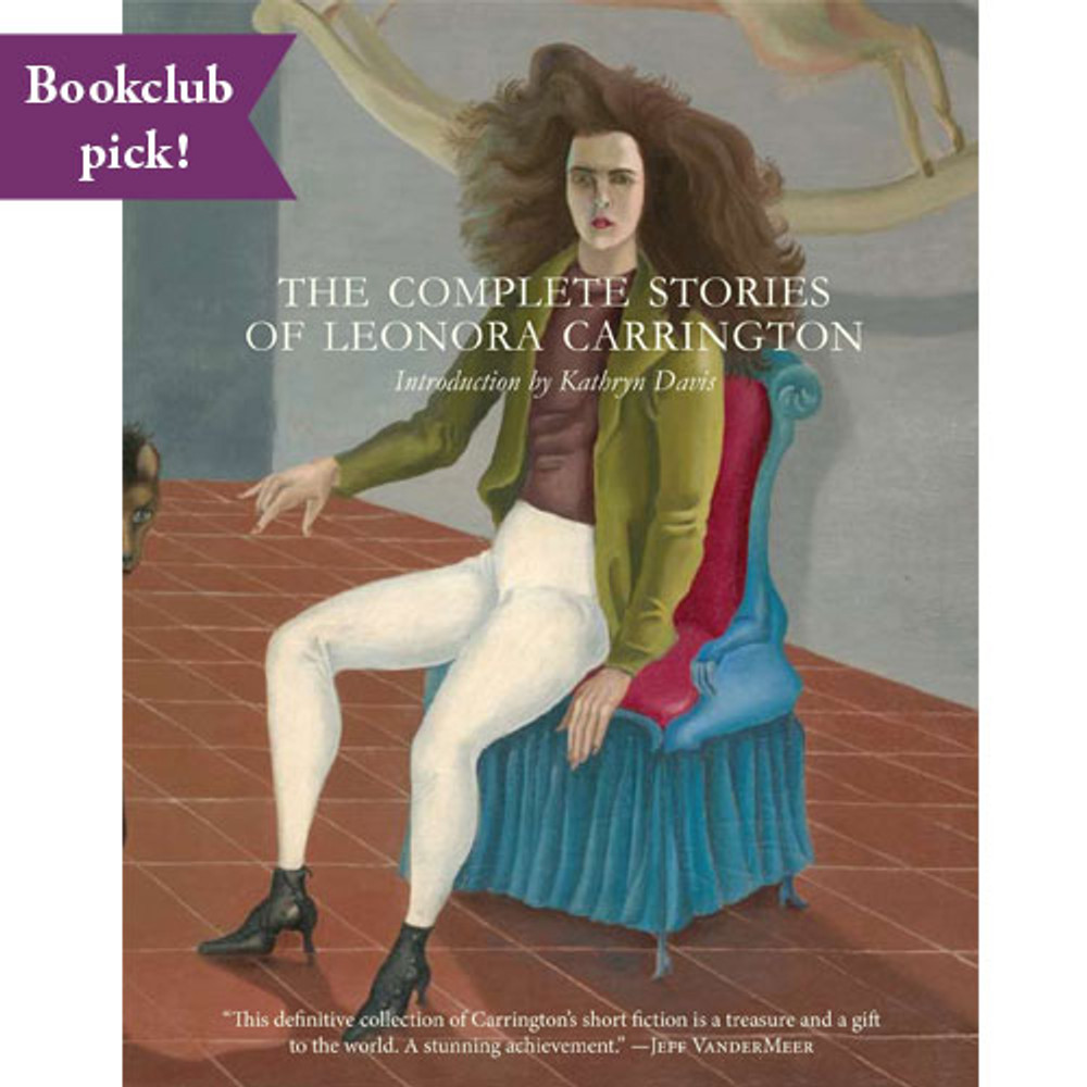 Complete Stories of Leonora Carrington