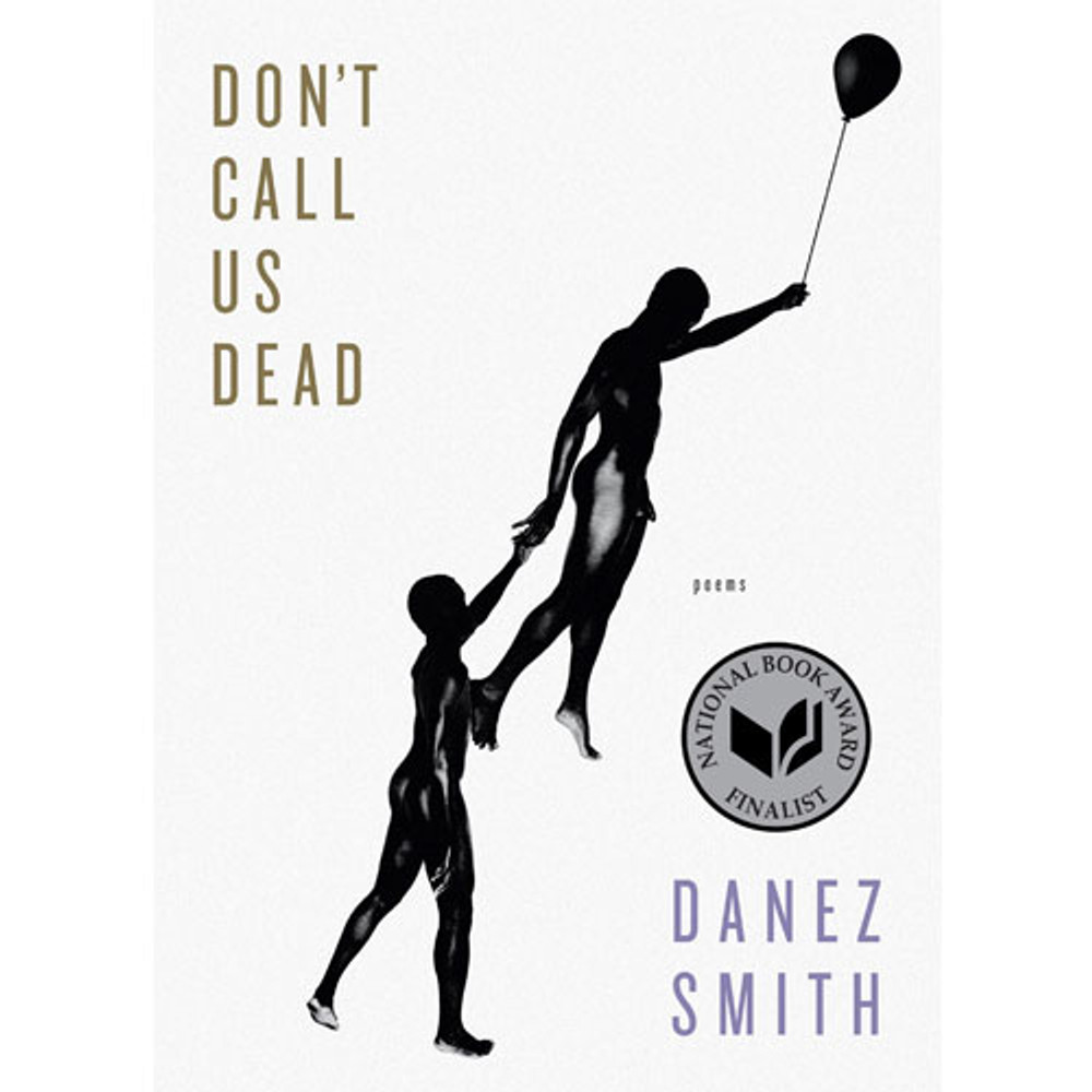 Don't Call Us Dead: Poems Paperback