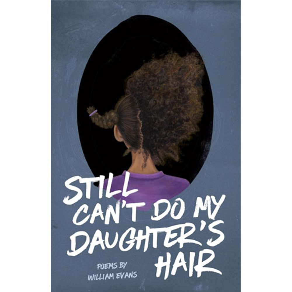 Still Can't Do My Daughter's Hair Paperback