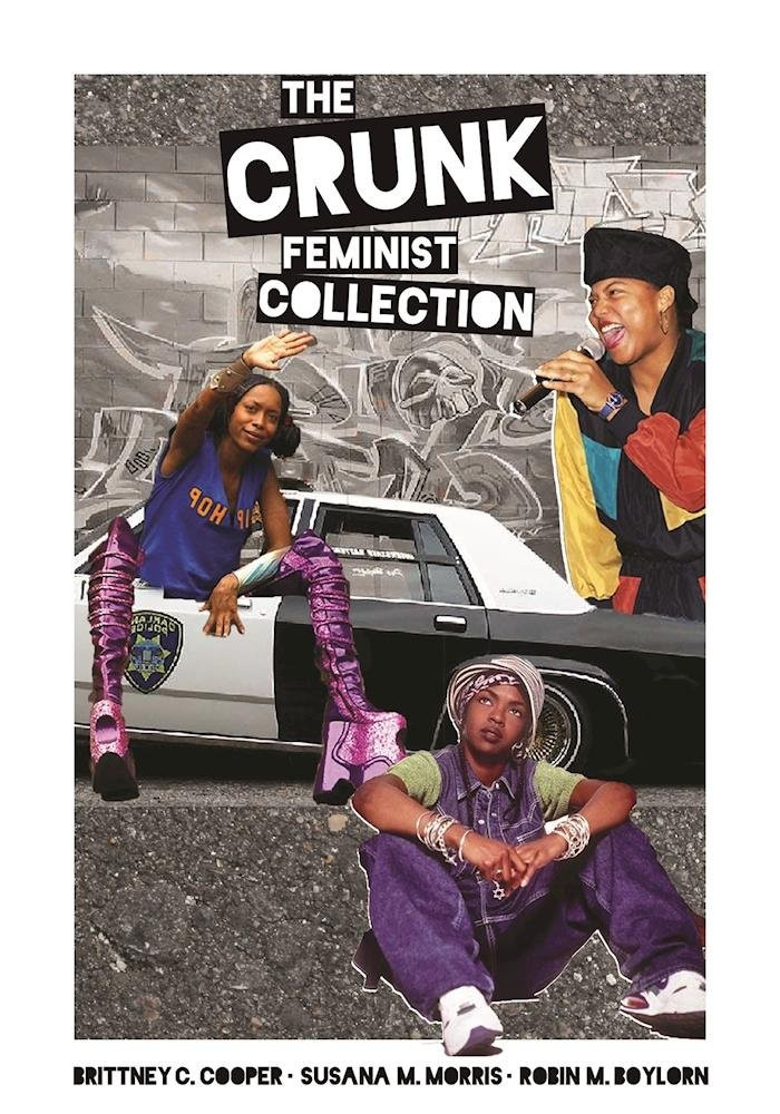 Crunk Feminist Collection