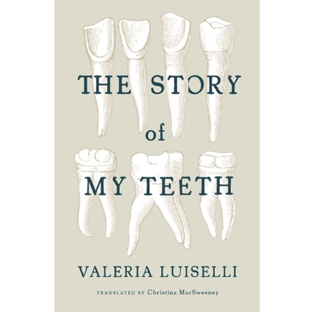 The Story of My Teeth