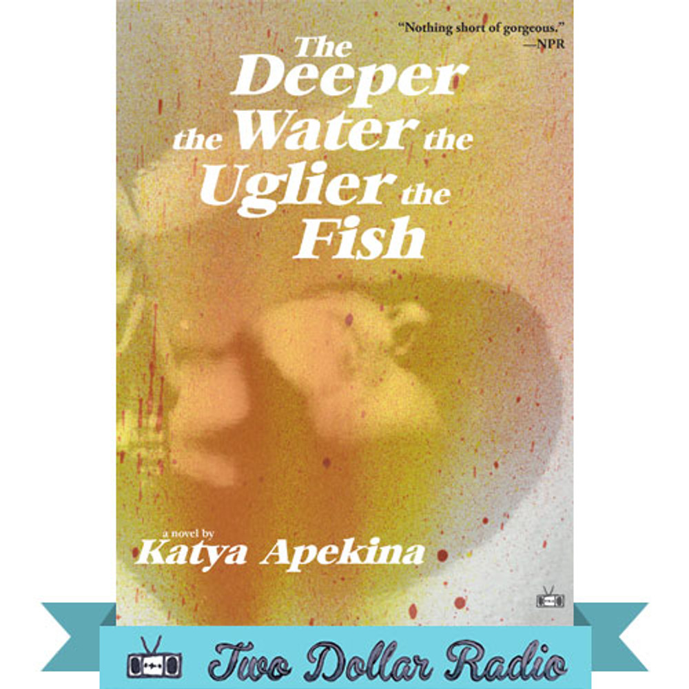 The Deeper the Water the Uglier the Fish front cover - first printing