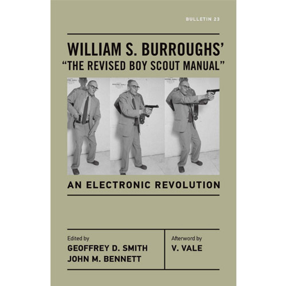"William S. Burroughs' ""The Revised Boy Scout Manual"""