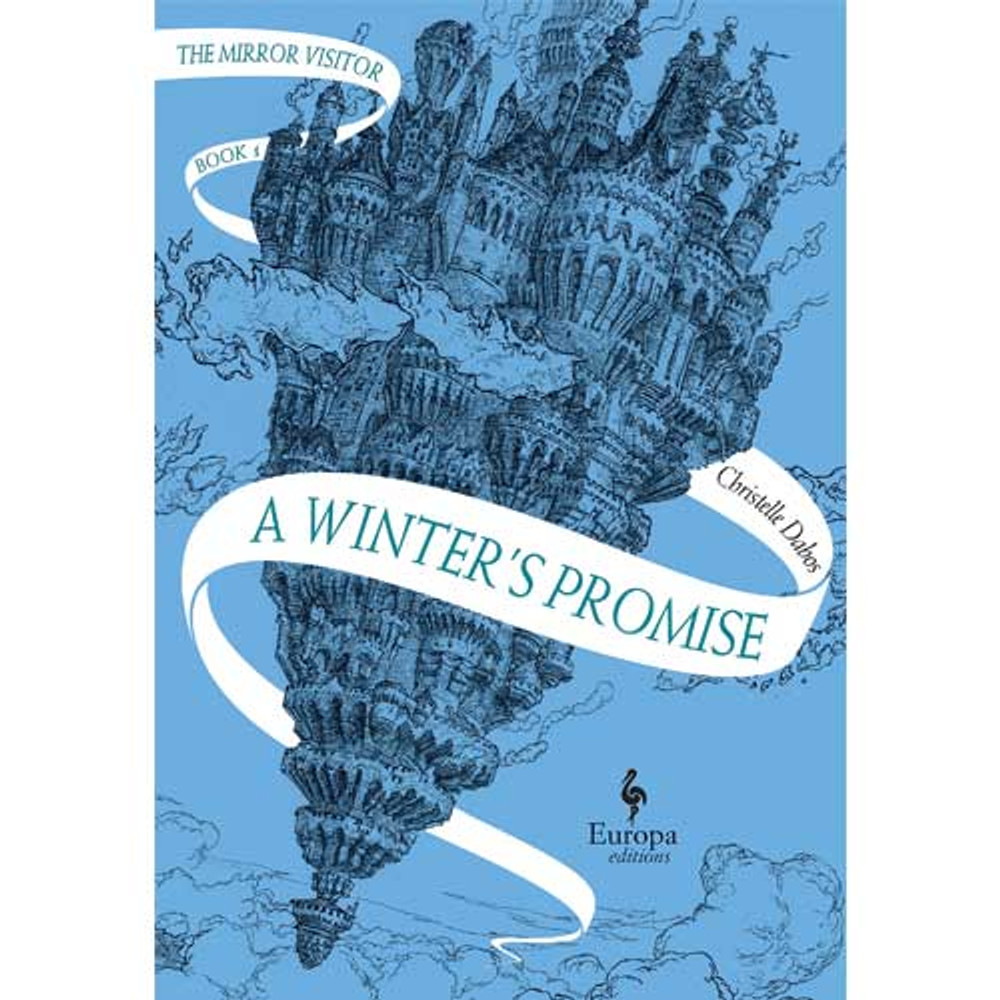 Winter's Promise: Book One of the Mirror Visitor Quartet