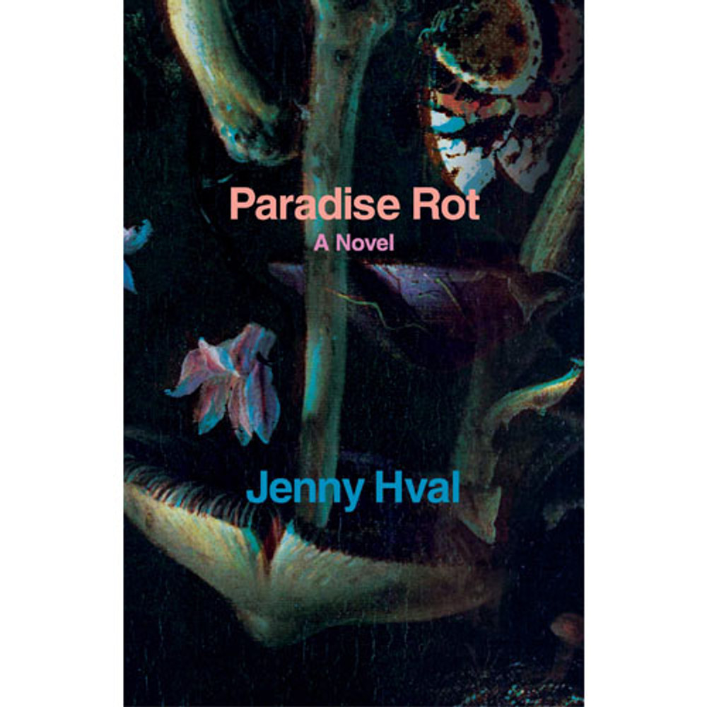 Paradise Rot: A Novel