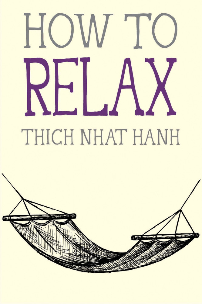 How to Relax (Mindfulness Essentials) Paperback by Thich Nhat Hanh  (Author)
