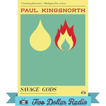 Savage Gods by Paul Kingsnorth