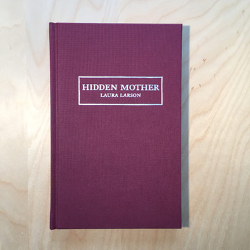 Hidden Mother Hardcover book by Laura Larson (Author)