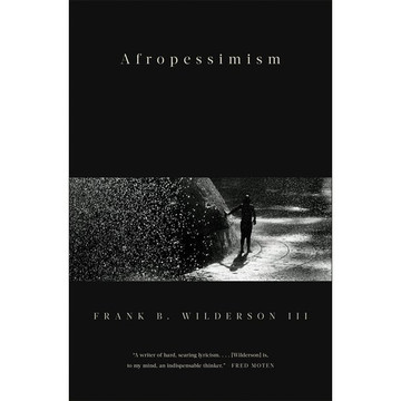 Afropessimism 1st Edition by Frank Wilderson