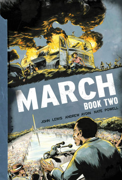 March: Book Two Paperback by John Lewis  (Author), Andrew Aydin  (Author), Nate Powell  (Illustrator)