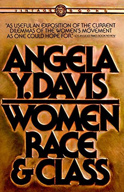 Women, Race, & Class Paperback by Angela Y. Davis  (Author)