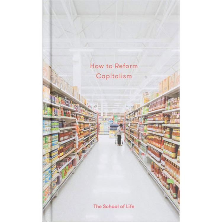 How to Reform Capitalism (Essay Books)