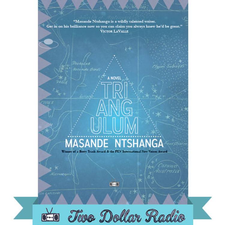 Triangulum Paperback book by Masande Ntshanga